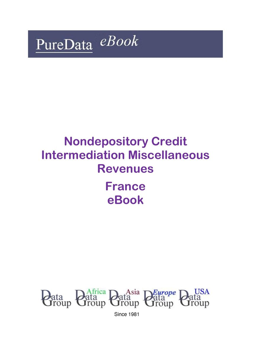 Nondepository Credit Intermediation Miscellaneous Revenues in France