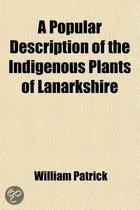 A Popular Description Of The Indigenous Plants Of Lanarkshire
