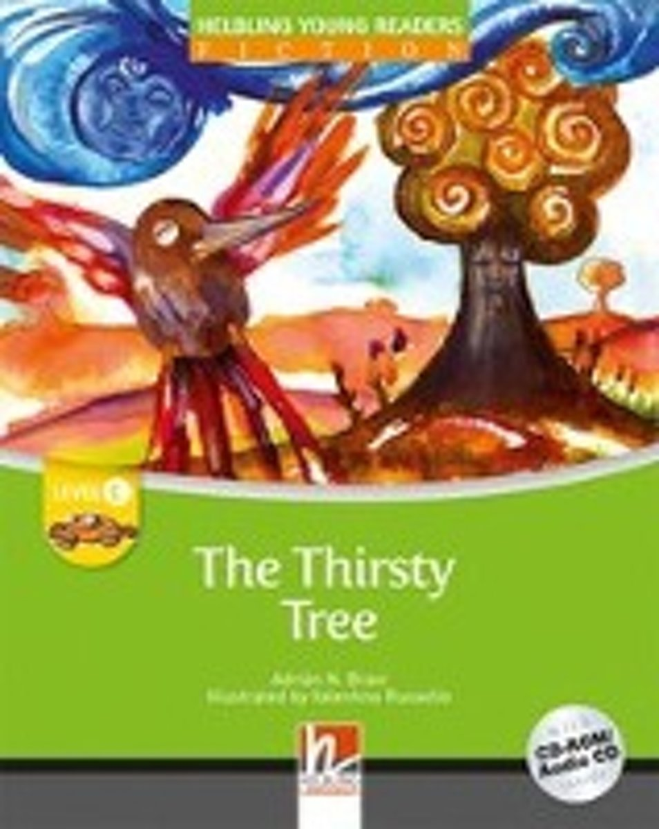 The Thirsty Tree - Young Reader Level C with Audio CD