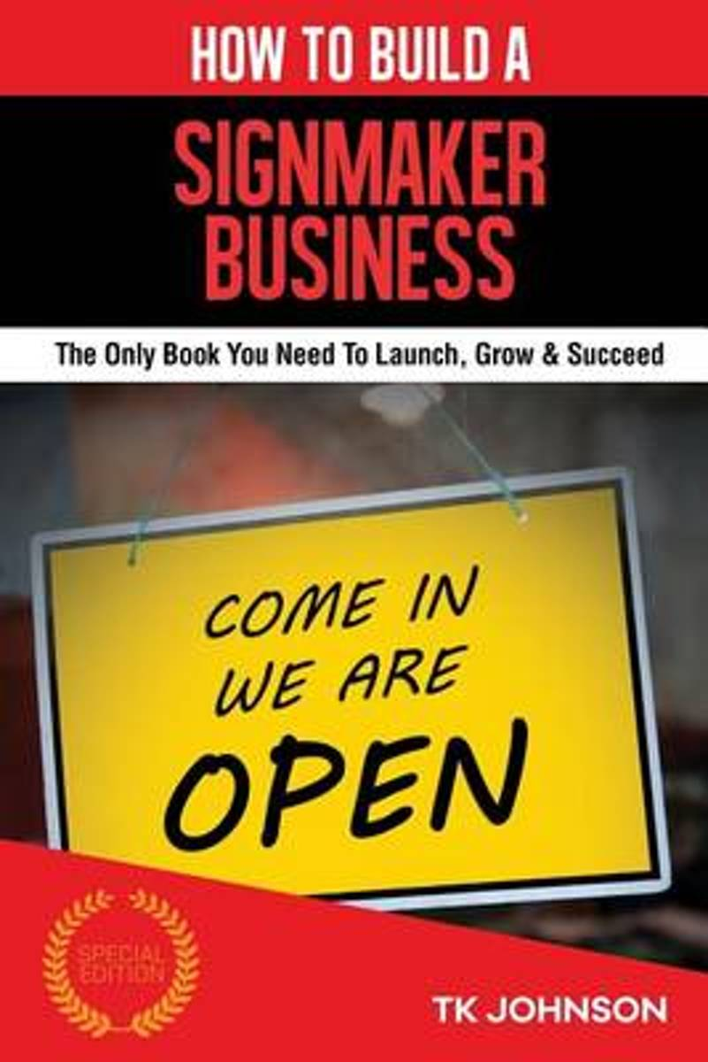 How to Build a Signmaker Business (Special Edition)
