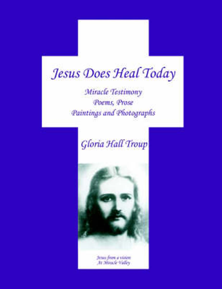 Jesus Does Heal Today