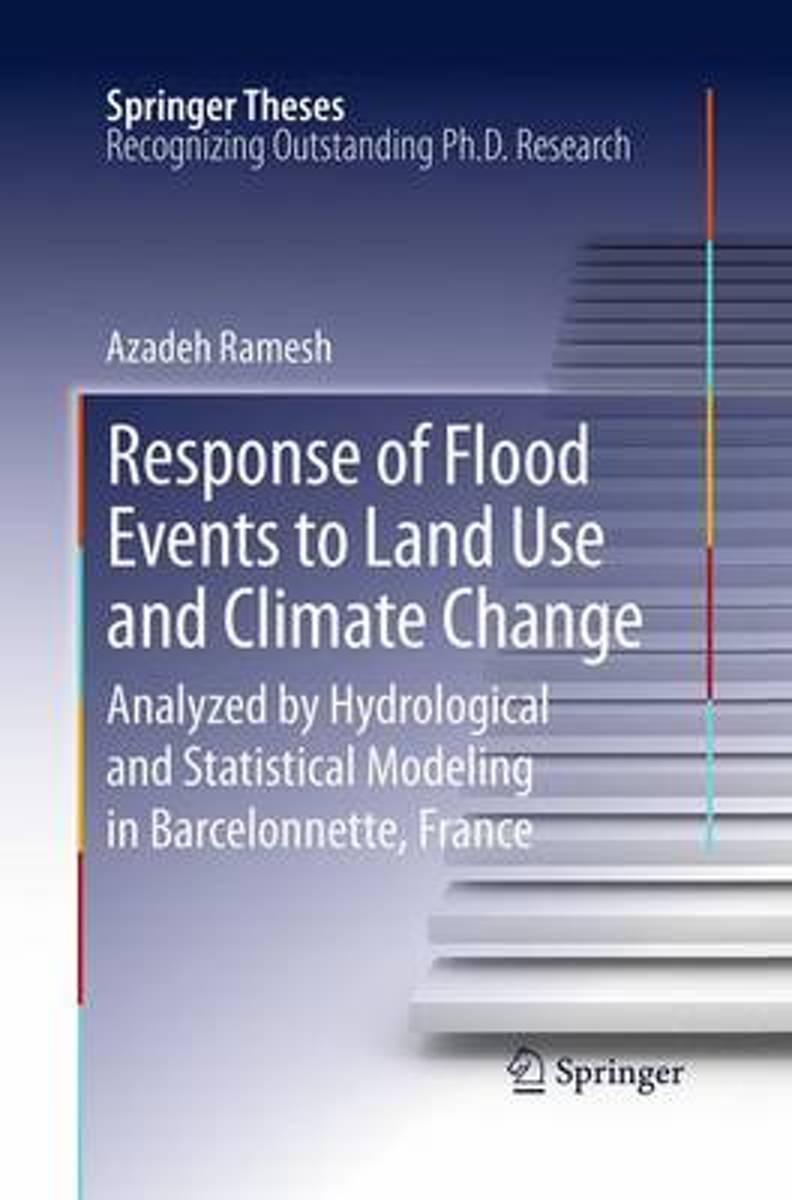 Response of Flood Events to Land Use and Climate Change