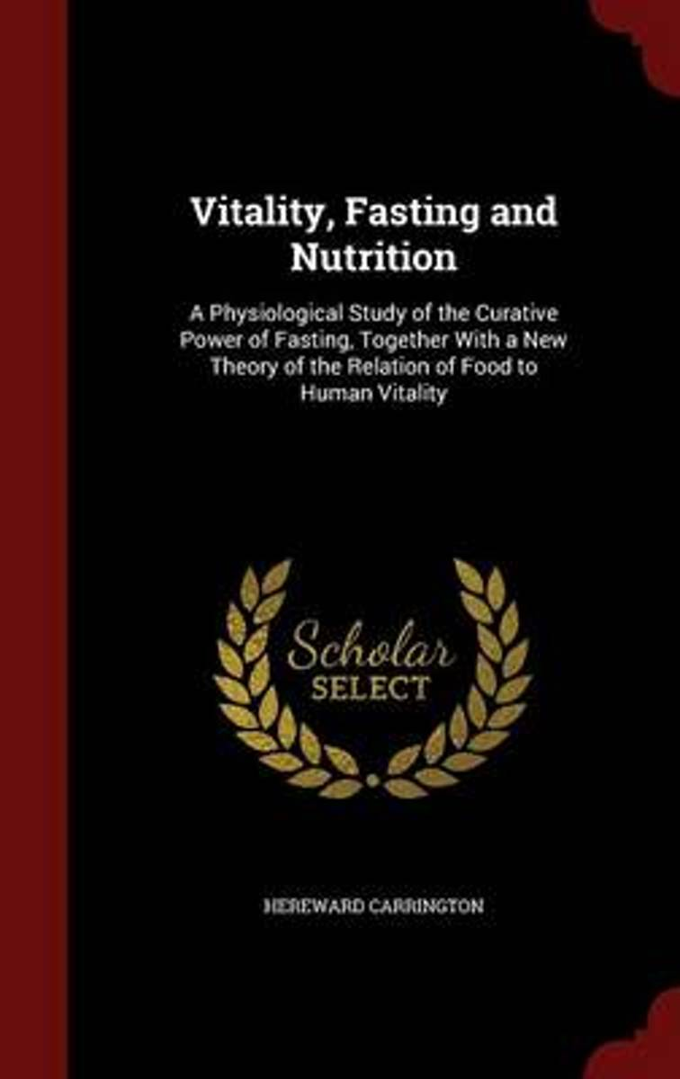 Vitality, Fasting and Nutrition