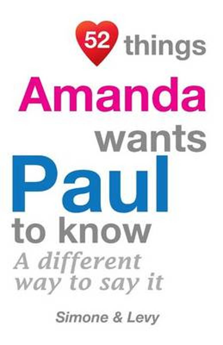 52 Things Amanda Wants Paul to Know