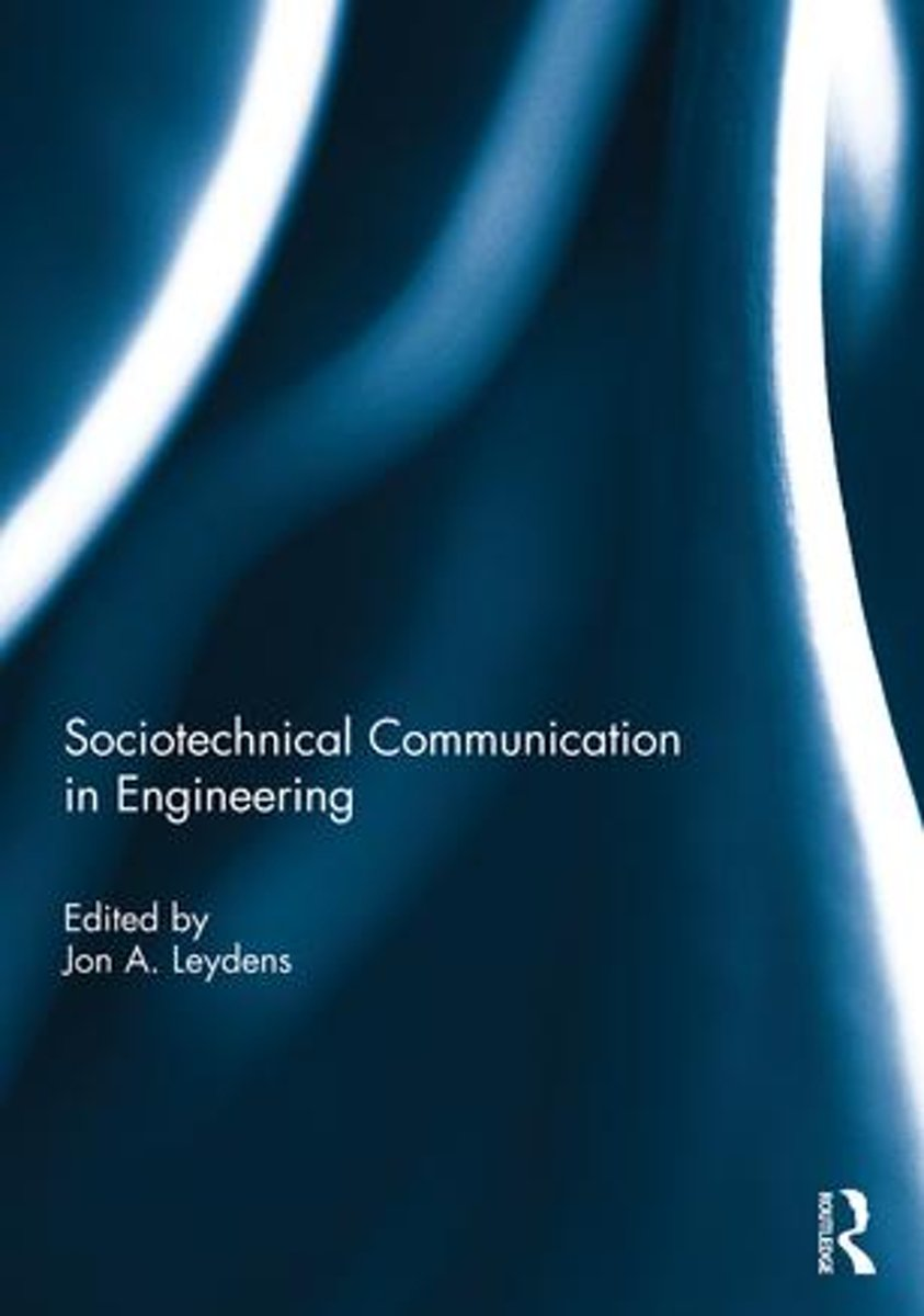 Sociotechnical Communication in Engineering