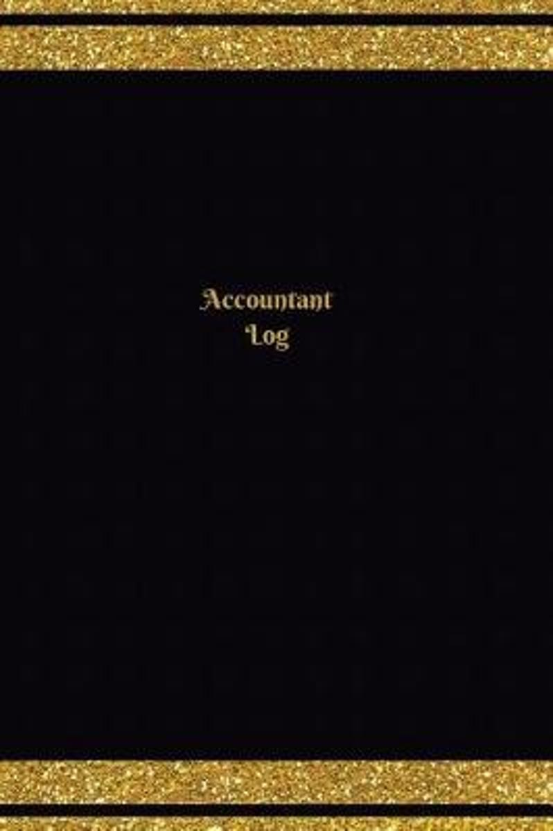 Accountant Log (Logbook, Journal - 124 Pages, 6 X 9 Inches)