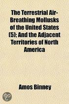 The Terrestrial Air-Breathing Mollusks Of The United States (5); And The Adjacent Territories Of North America