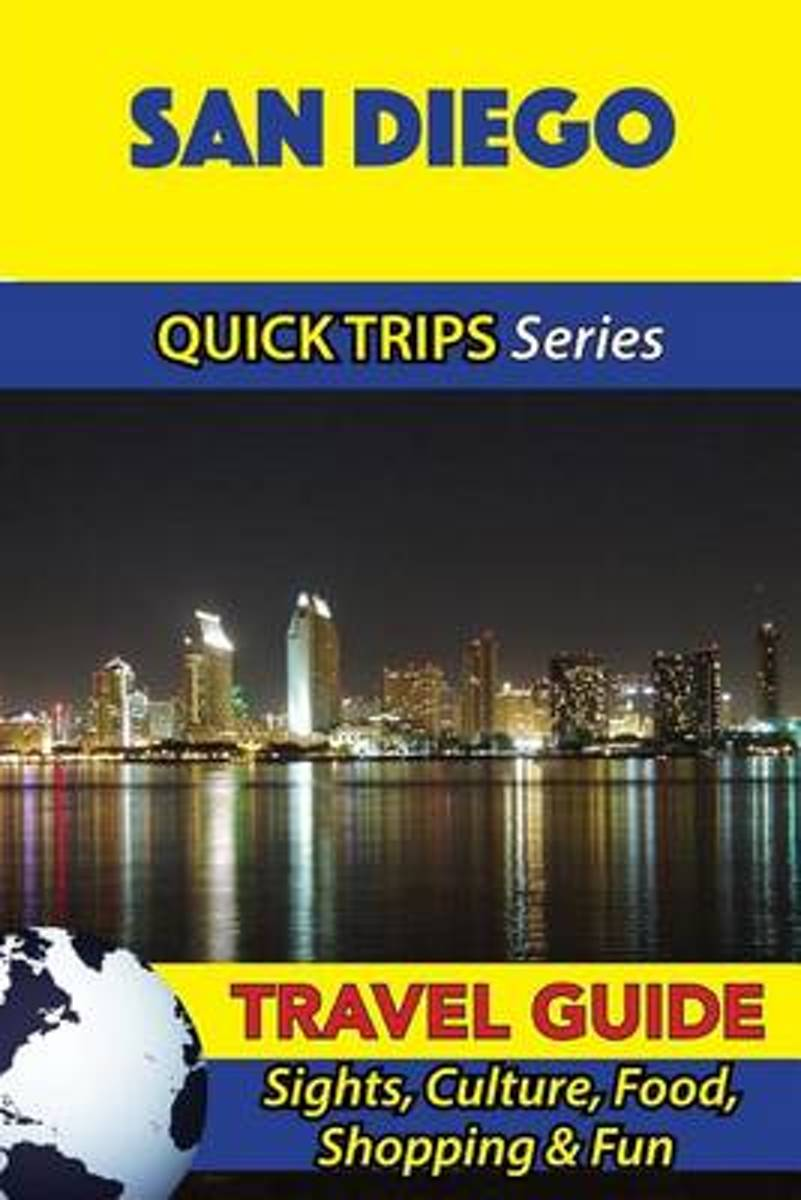 San Diego Travel Guide (Quick Trips Series)