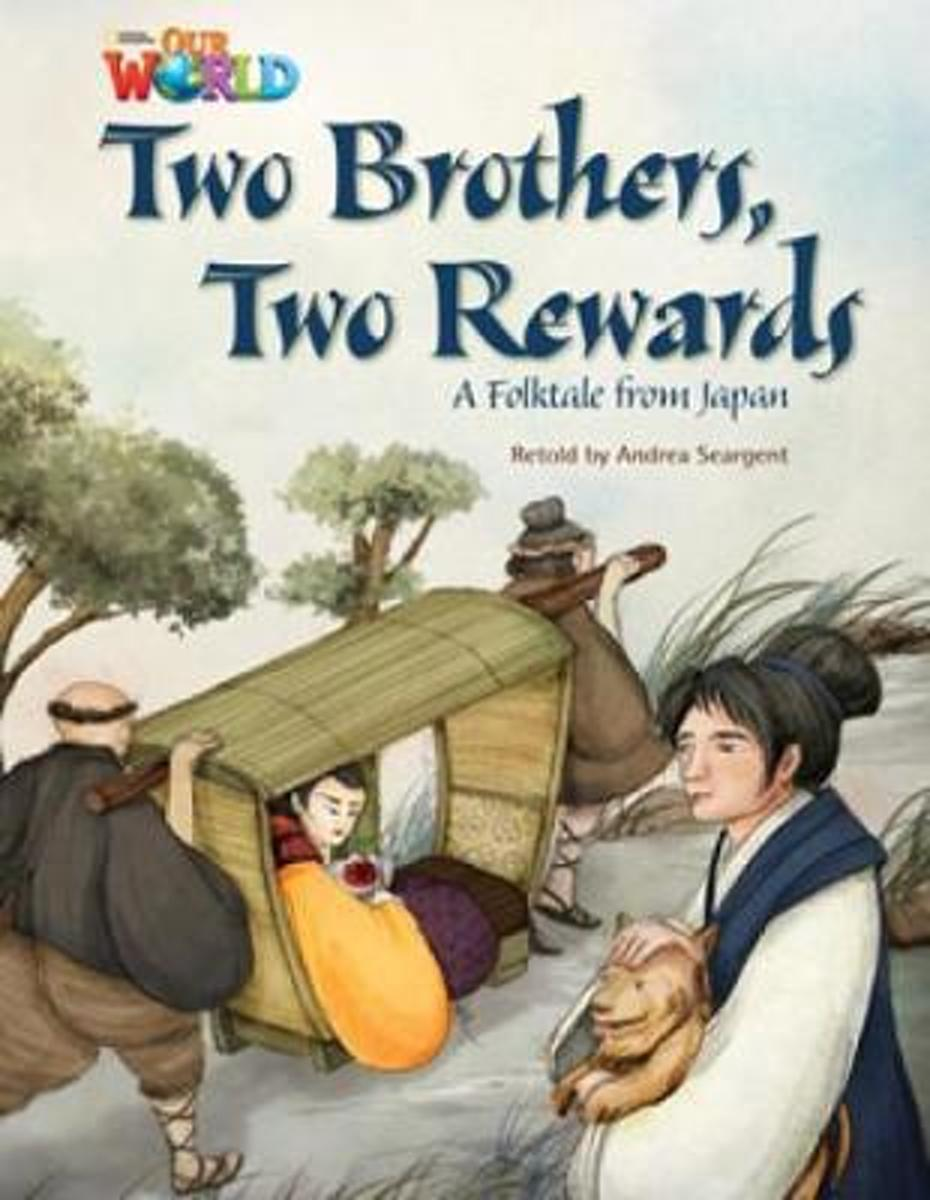 Two Brothers, Two Rewards