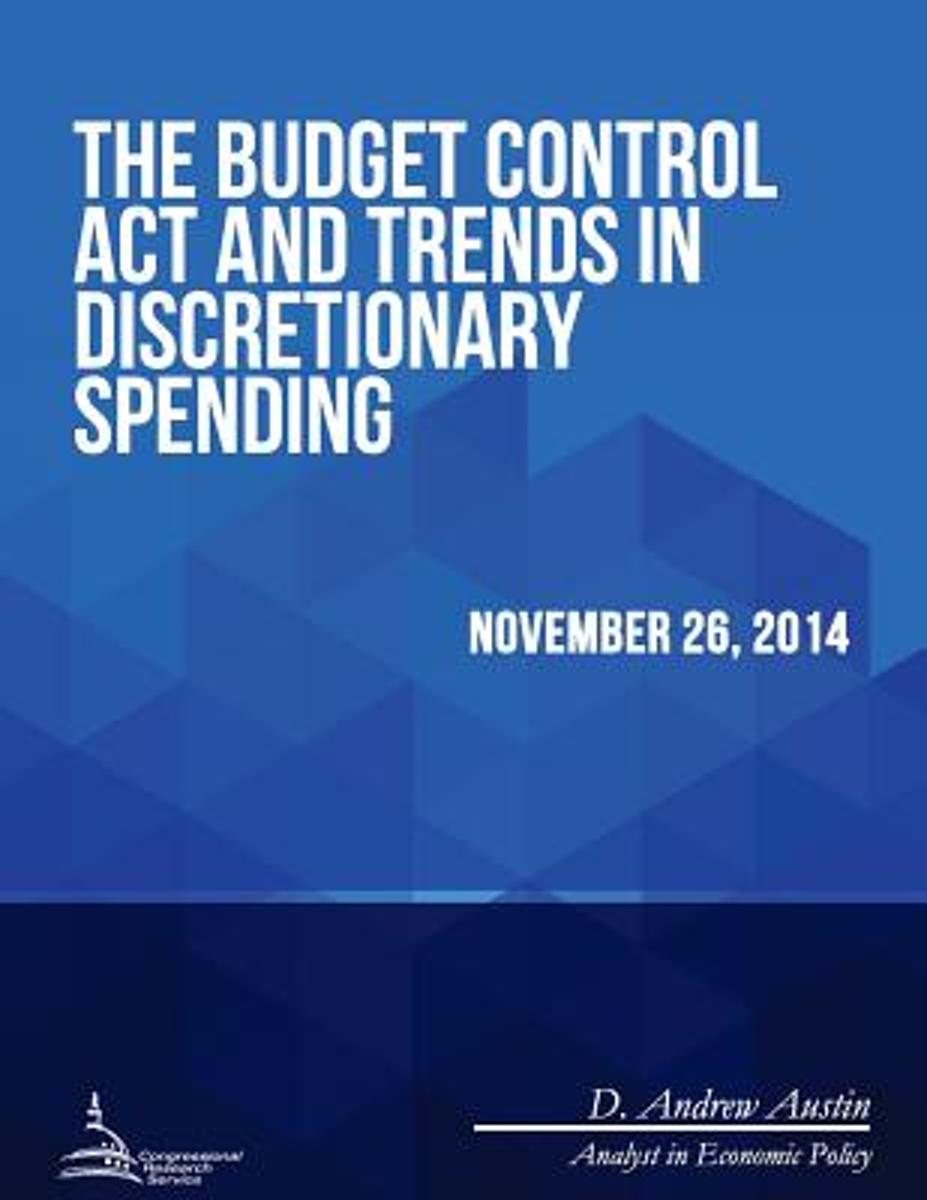 The Budget Control ACT and Trends in Discretionary Spending
