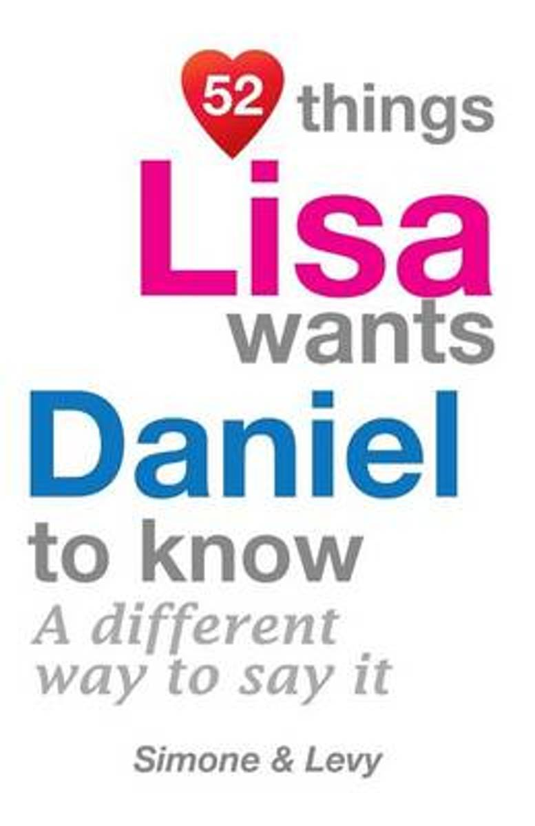 52 Things Lisa Wants Daniel to Know