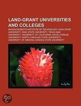 Land-Grant Universities And Colleges: Massachusetts Institute Of Technology, Iowa State University, Ohio State University, Texas A&M University