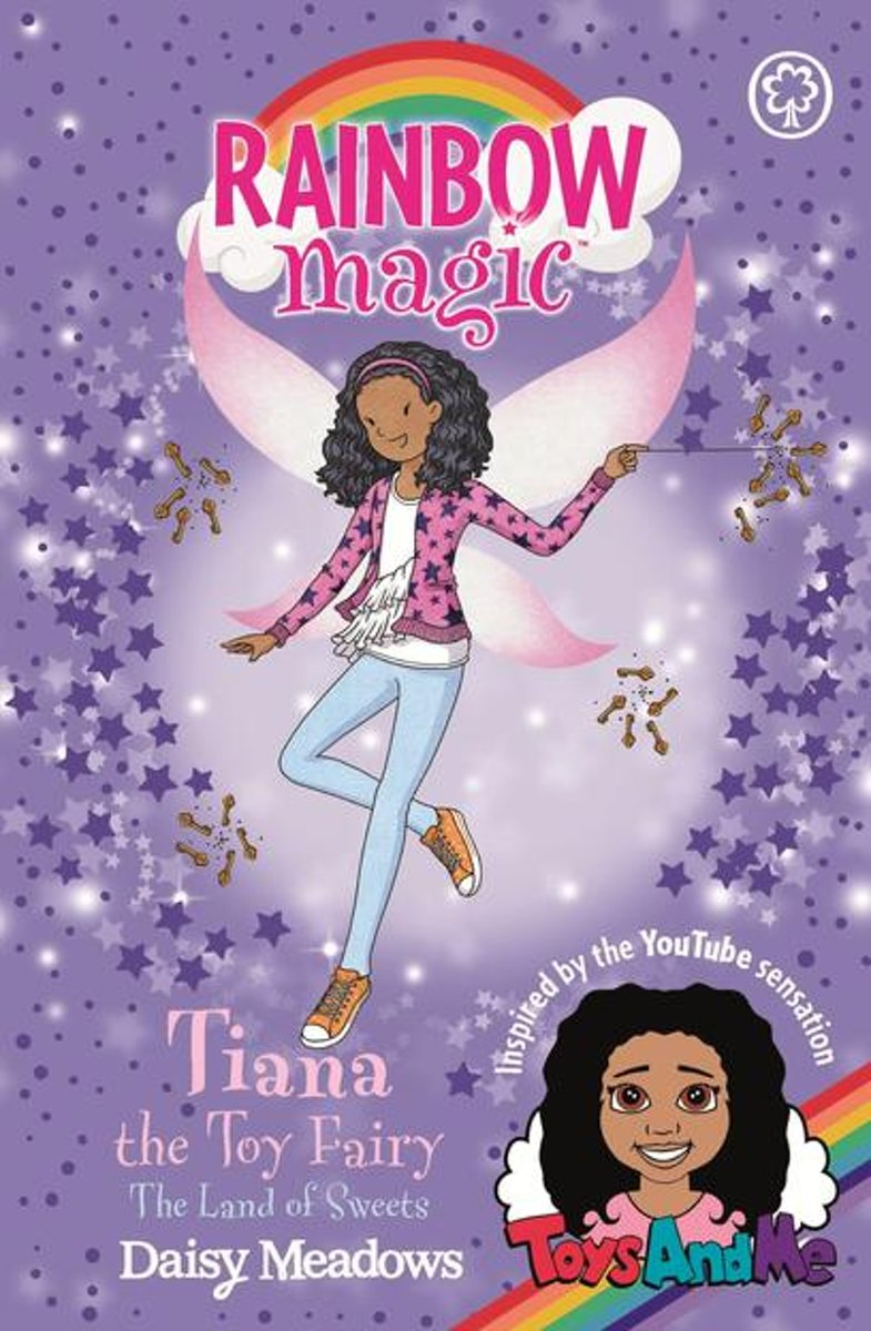 Tiana the Toy Fairy: The Land of Sweets