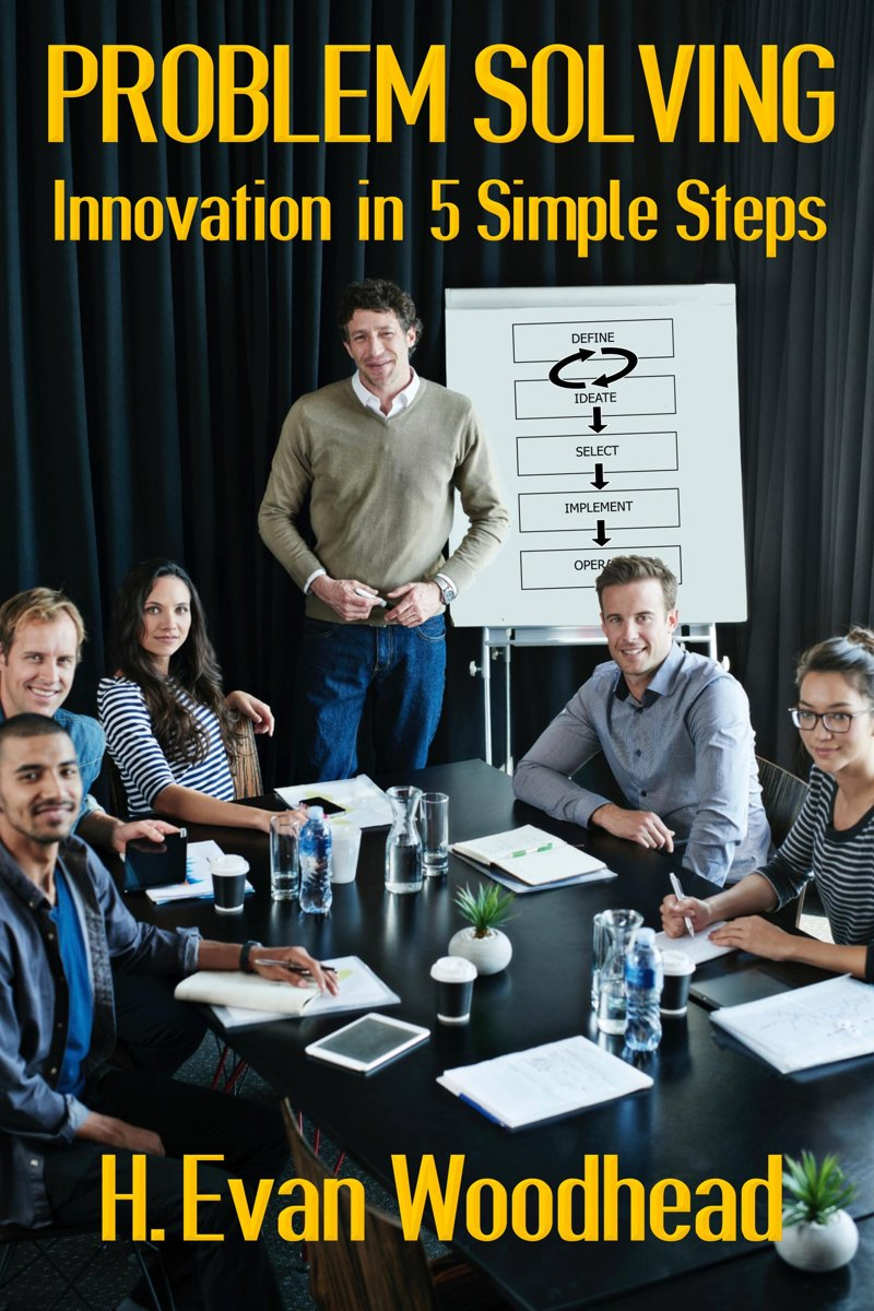 Problem Solving: Innovation in 5 Simple Steps
