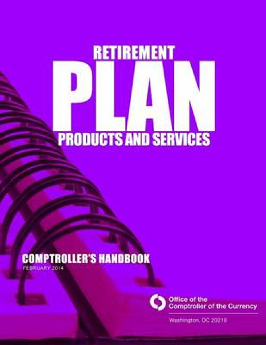 Retirement Plan Products and Services February 2014
