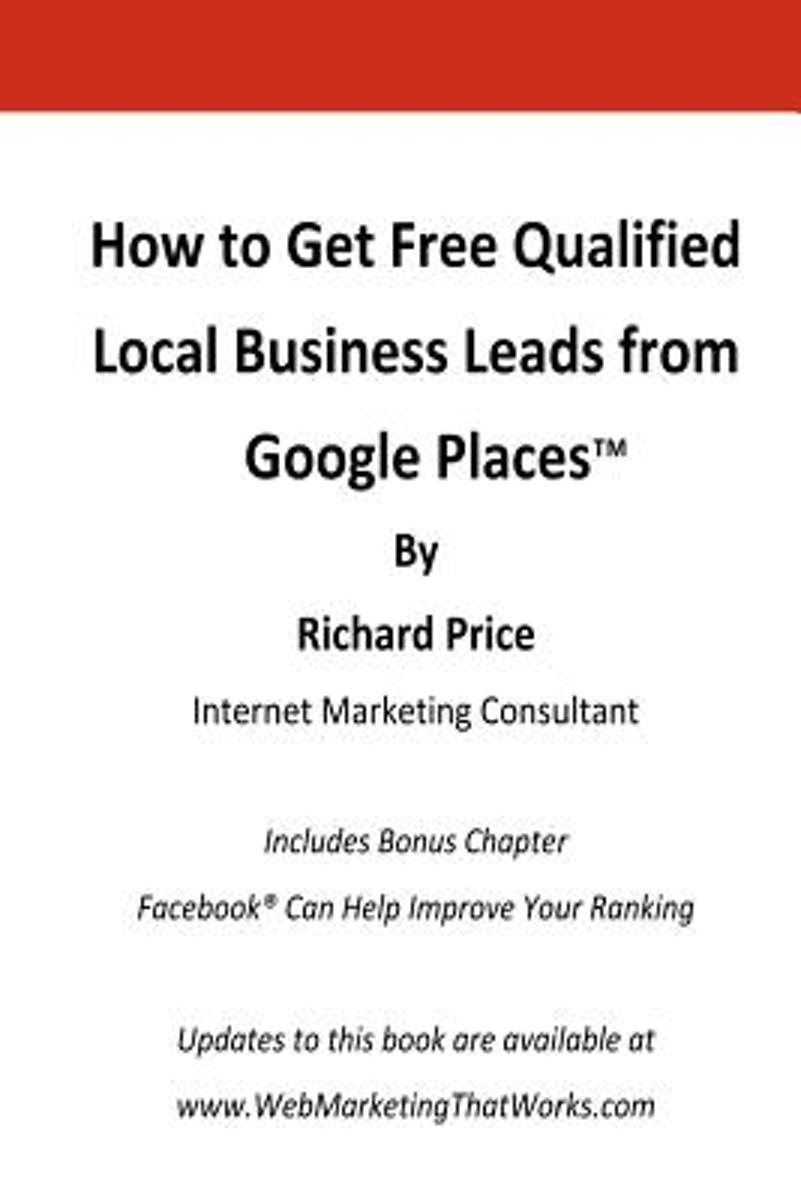 How to Get Free Qualified Local Business Leads from Google Places