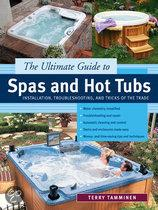 The Ultimate Guide to Spas and Hot Tubs