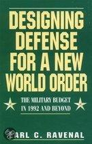 Designing Defense for a New World Order