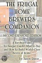 The Frugal Homebrewer's Companion. a Hardware and Technique Guide