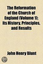The Reformation Of The Church Of England