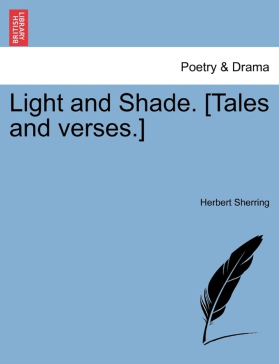Light and Shade. [Tales and Verses.]