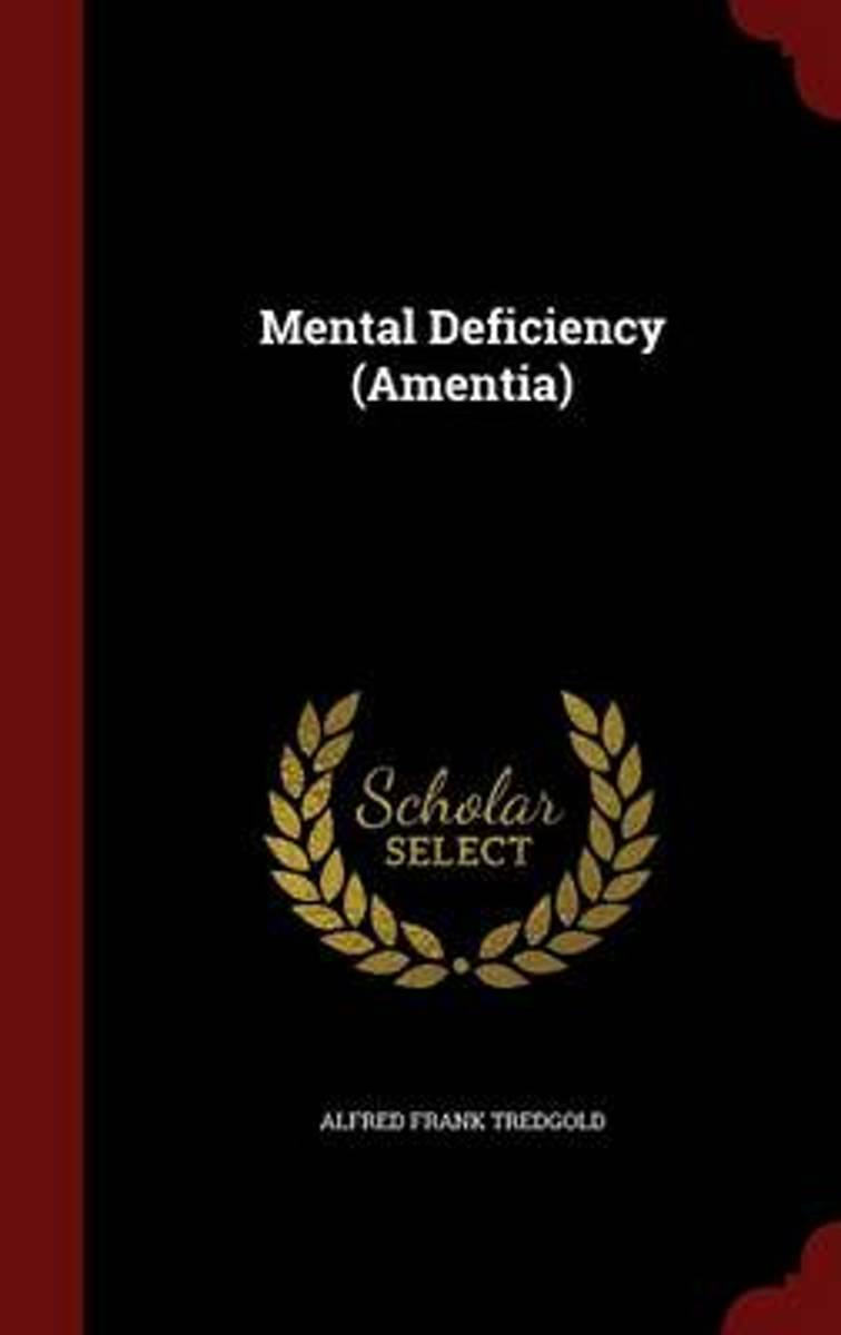 Mental Deficiency (Amentia)