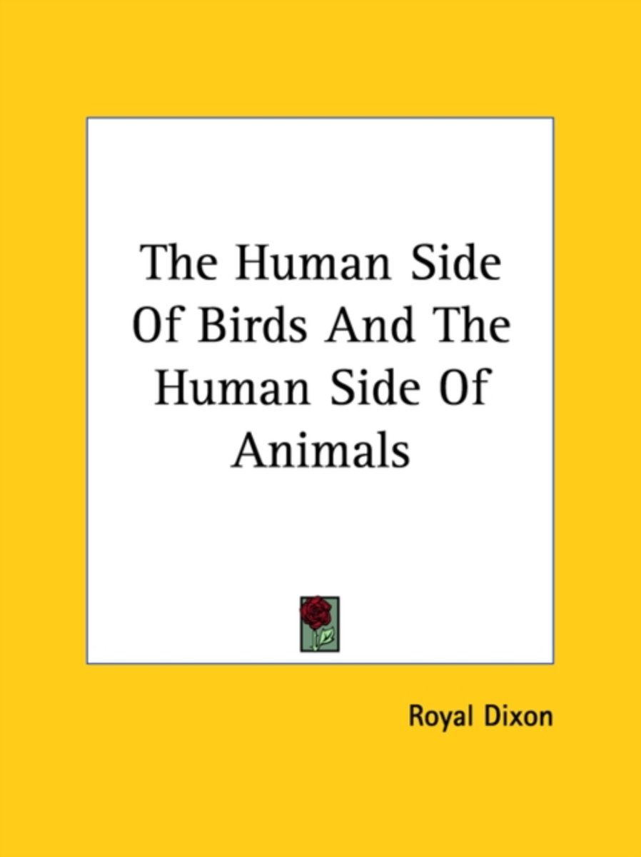 The Human Side of Birds and the Human Side of Animals
