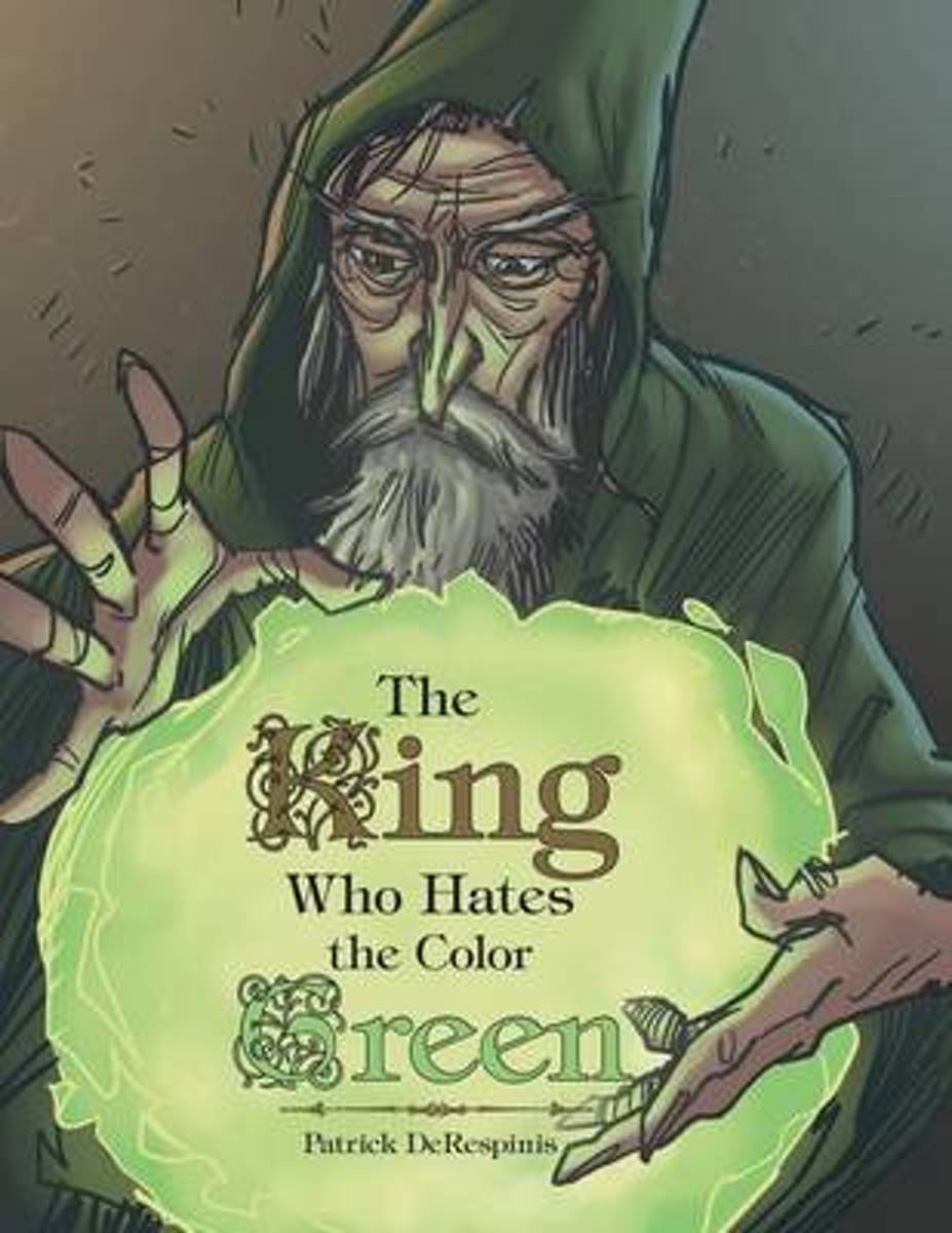 The King Who Hates the Color Green
