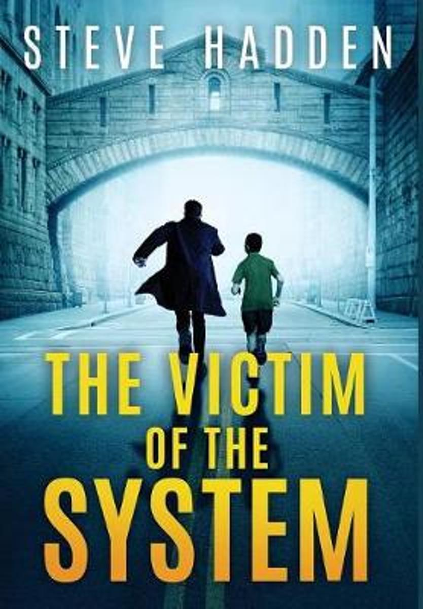 The Victim of the System