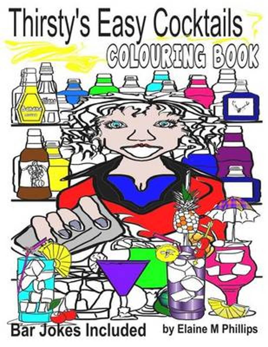 Thirsty's Easy Cocktails Colouring Book