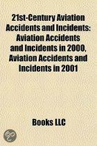 21St-Century Aviation Accidents and Incidents: Aviation Accidents and Incidents in 2000, Aviation Accidents and Incidents in 2001