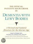 The Official Patient's Sourcebook on Dementia with Lewy Bodies
