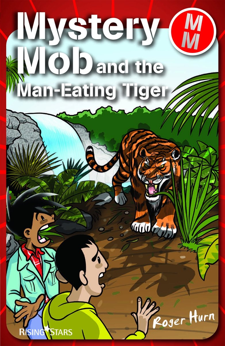 Mystery Mob and the Man Eating Tiger