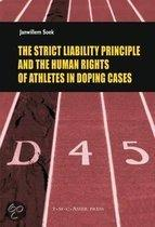 The Strick Liability Principles and the Human Rights of Athletes in Doping Cases