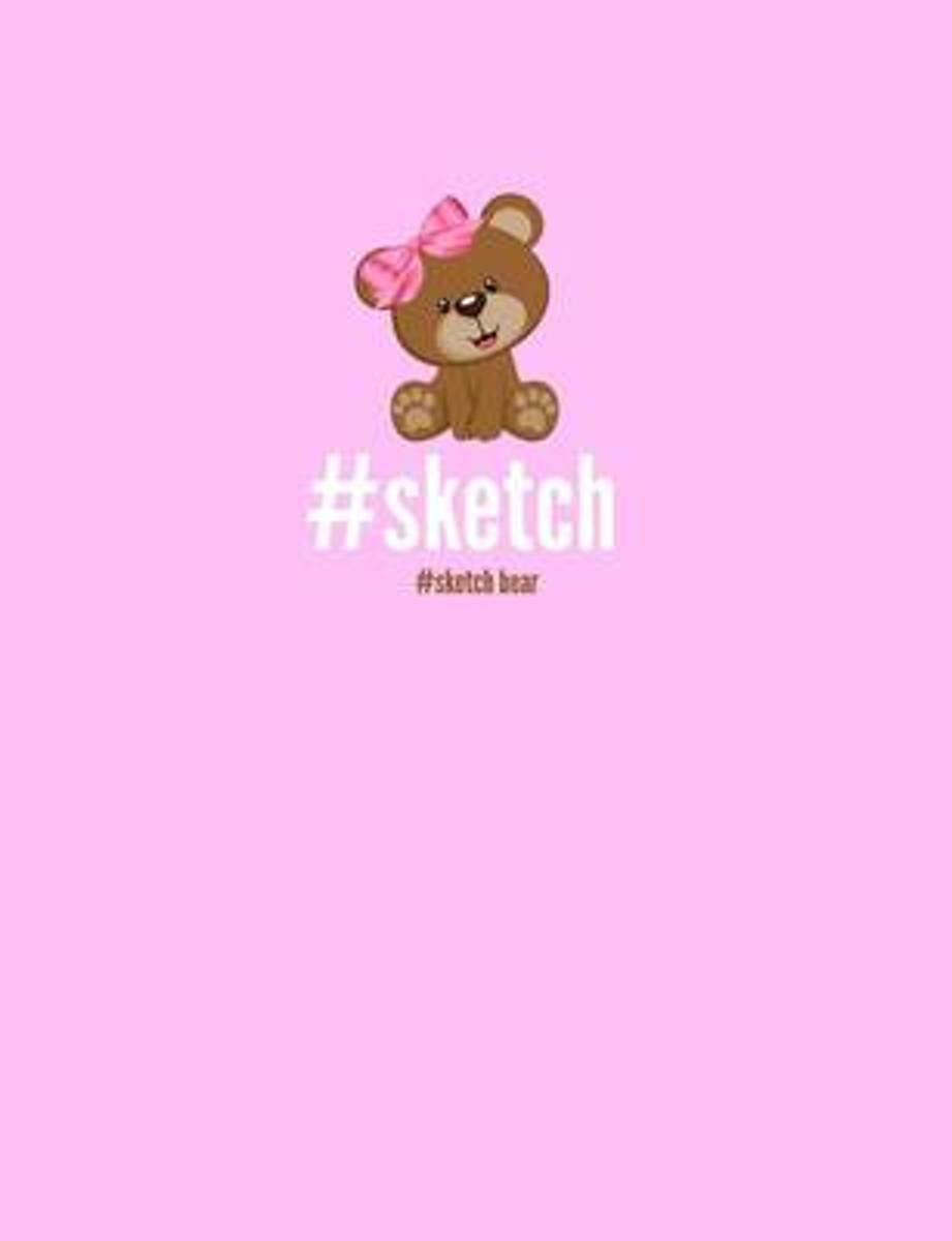 #Sketch Bear (Trendy Sketch Book)