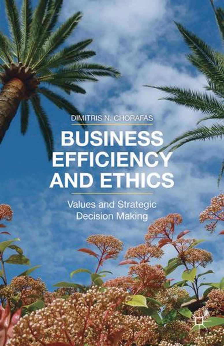 Business Efficiency and Ethics