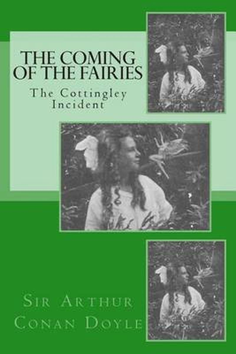 The Coming of the Fairies - The Cottingley Incident