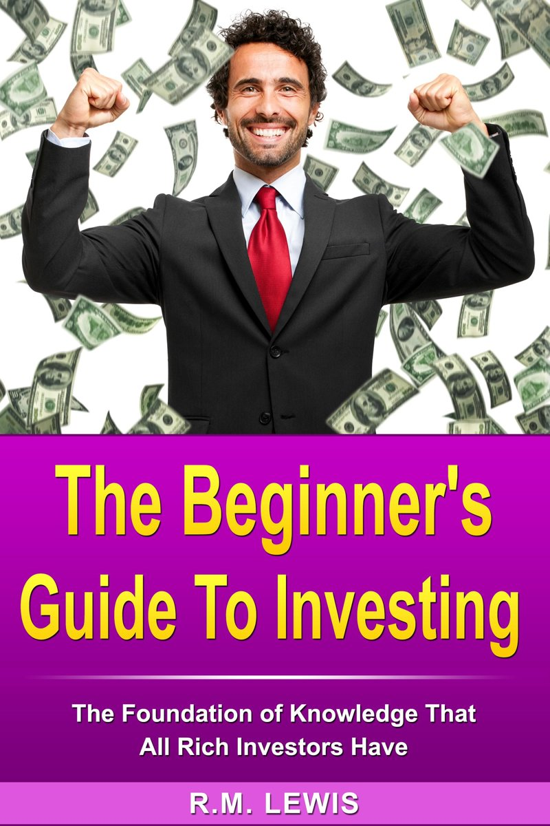 Investing - The Beginner's Guide to Investing