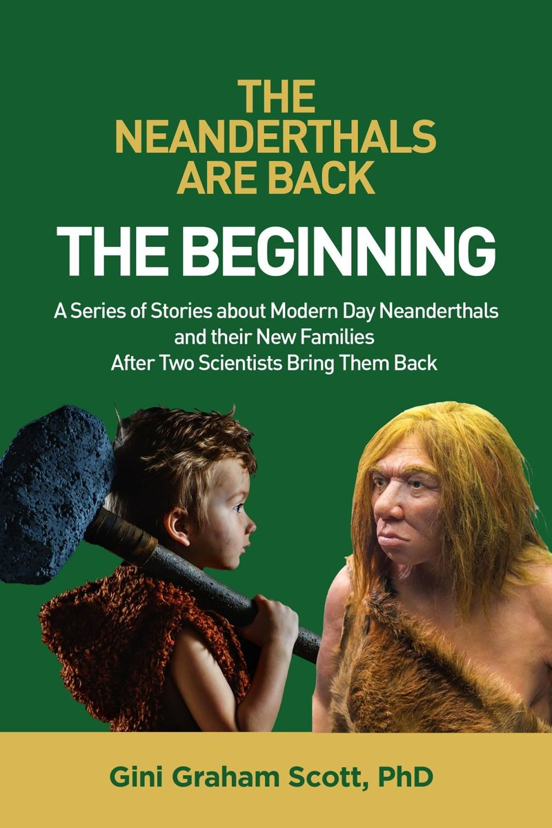 The Neanderthals Are Back: The Beginning
