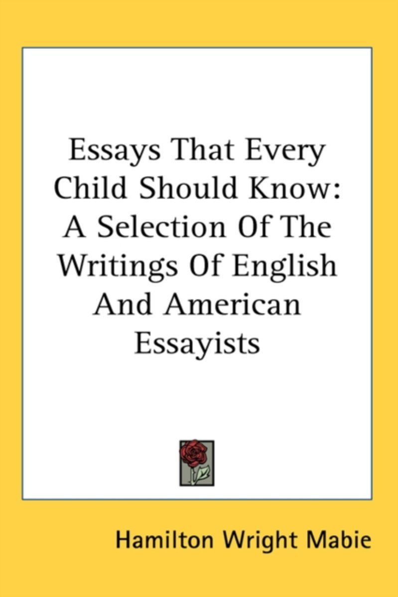 Essays That Every Child Should Know