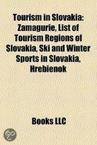 Tourism In Slovakia: Zamagurie, List Of Tourism Regions Of Slovakia, Ski And Winter Sports In Slovakia, Hrebienok