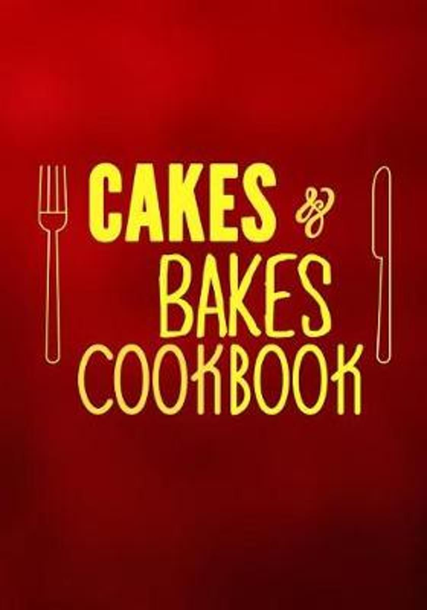 Cakes & Bakes Cookbook
