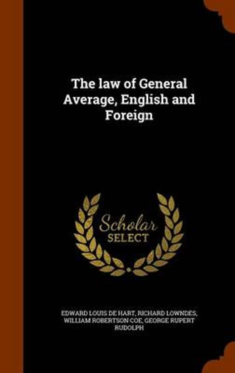 The Law of General Average, English and Foreign