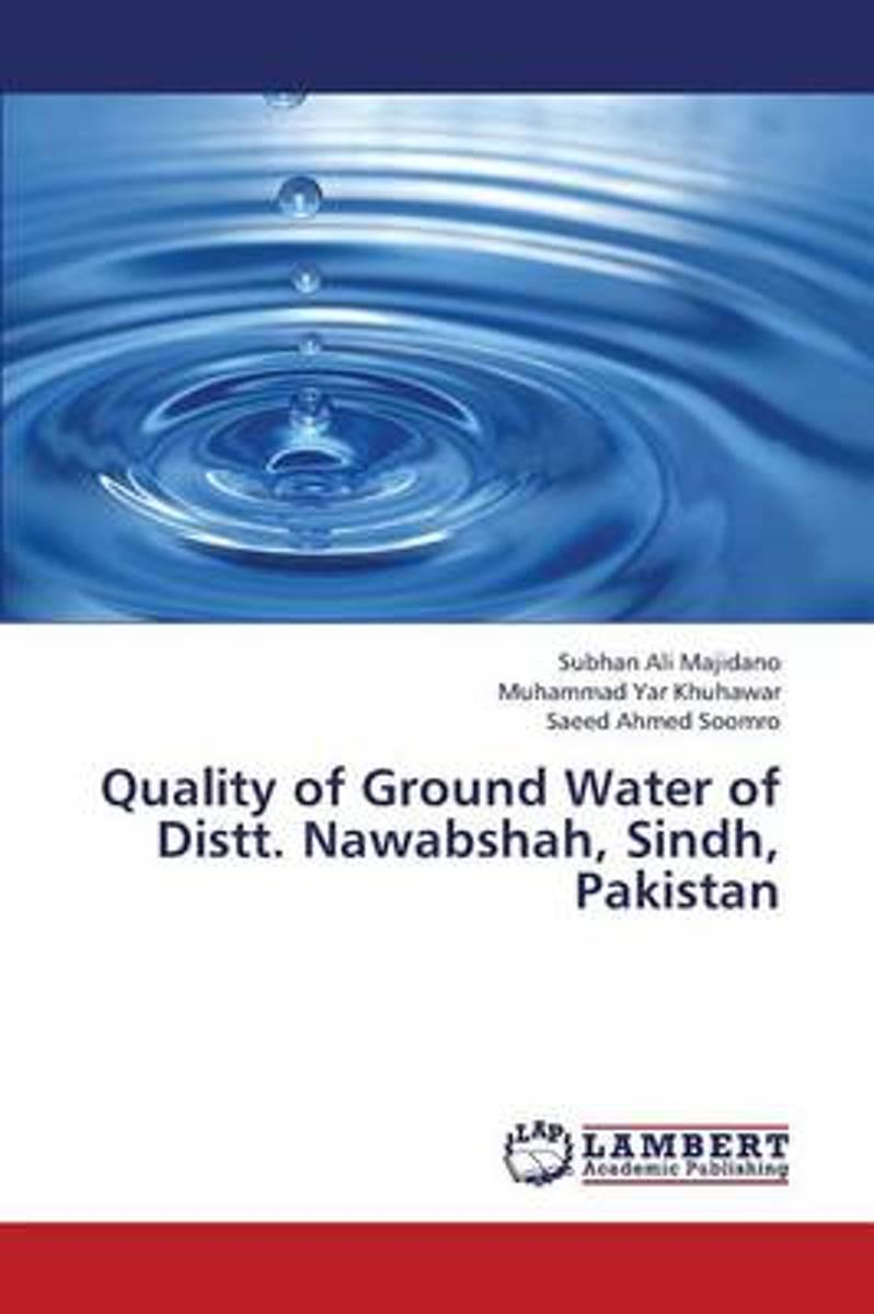Quality of Ground Water of Distt. Nawabshah, Sindh, Pakistan