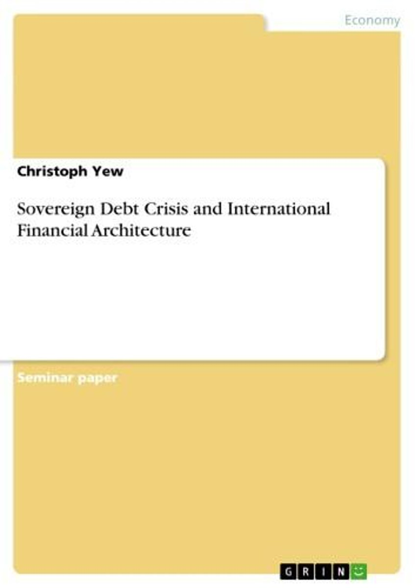 Sovereign Debt Crisis and International Financial Architecture
