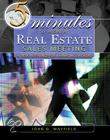 Five Minutes To A Great Real Estate Meeting