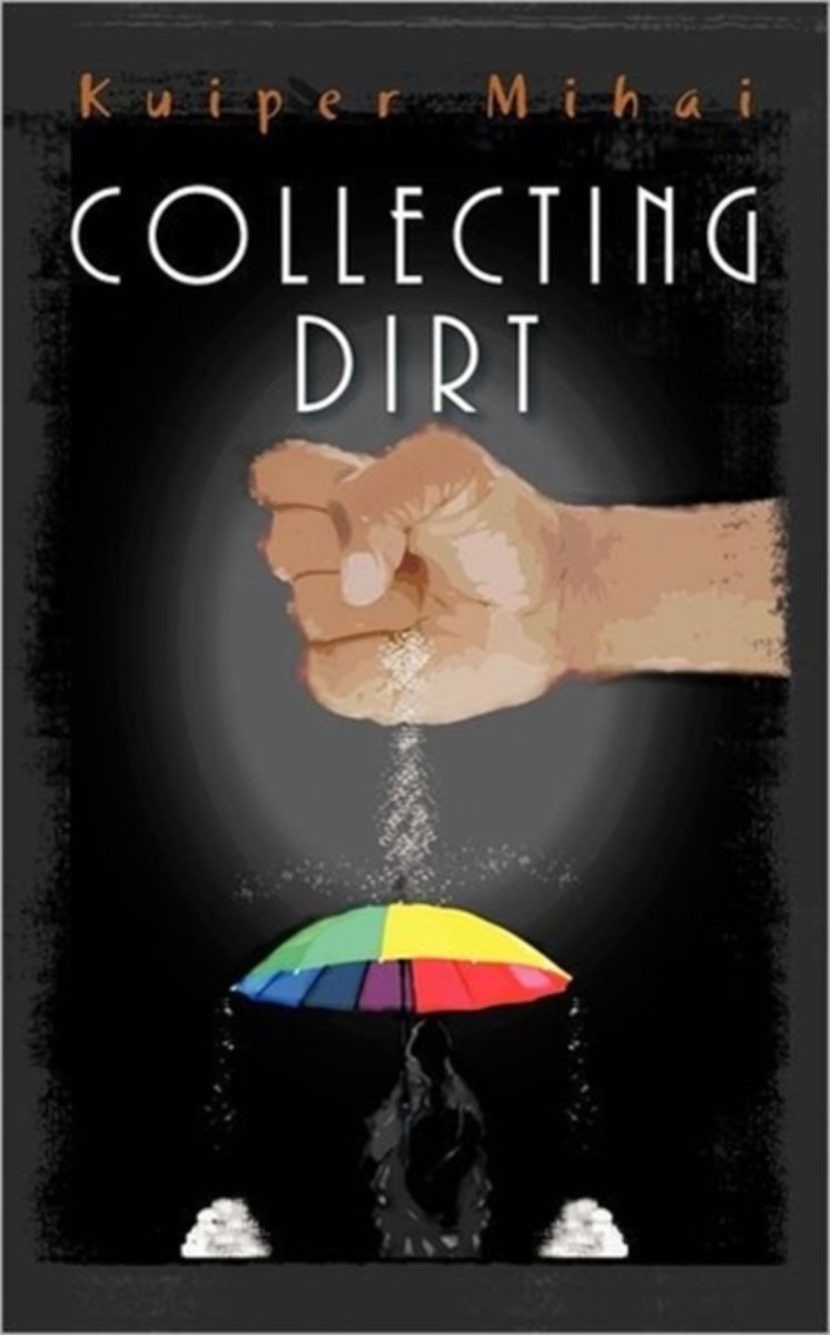Collecting Dirt