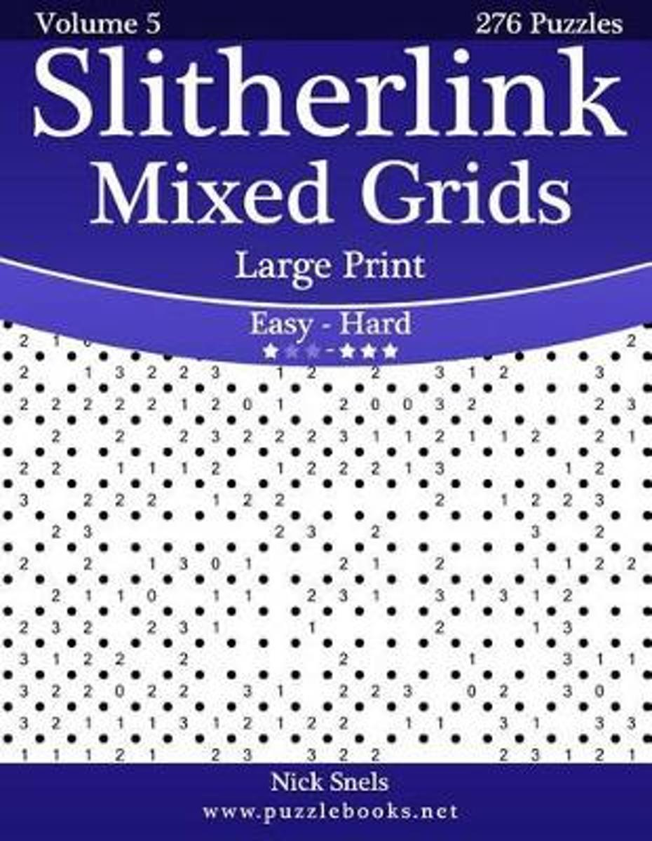 Slitherlink Mixed Grids Large Print - Easy to Hard - Volume 5 - 276 Puzzles