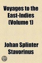 Voyages To The East-Indies (Volume 1)