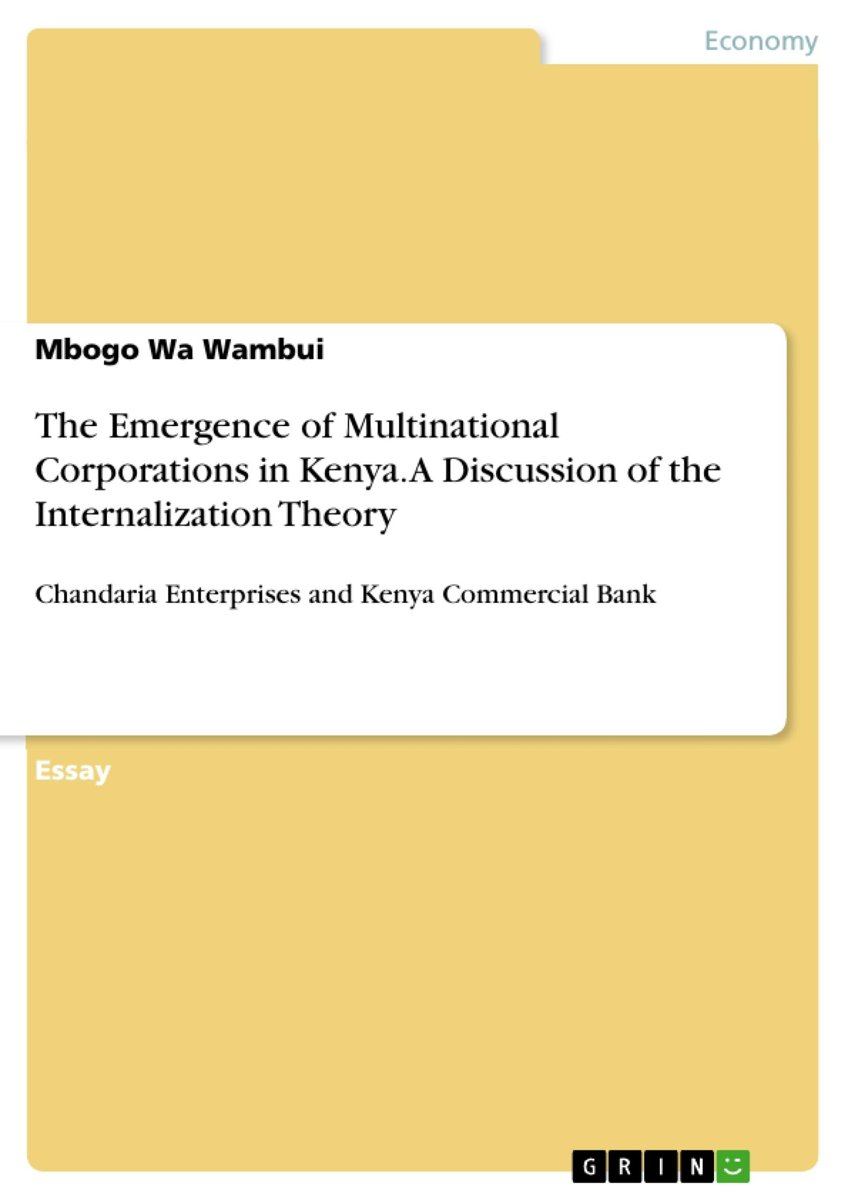 The Emergence of Multinational Corporations in Kenya. A Discussion of the Internalization Theory